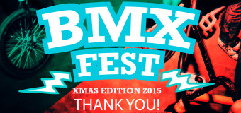 BMX Fest – Xmas Edition Success!! Thank you!!