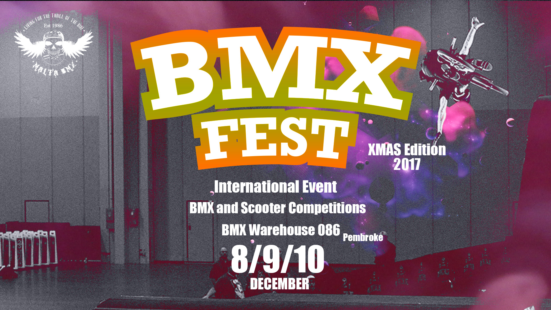 BMX Fest – Xmas Edition International Event This Weekend! BMX and Scooter Competitions Open to Public!
